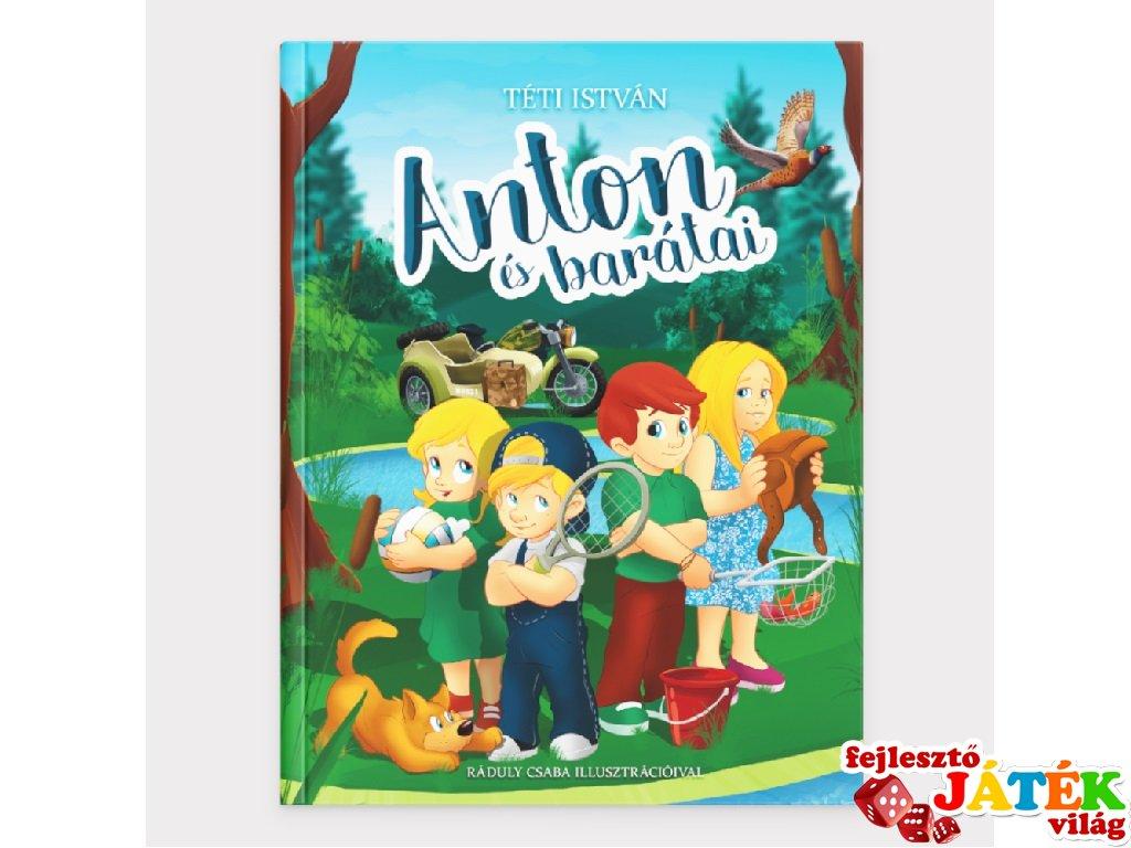 Anton és barátai, könyv óvodásoknak (4-7 év)