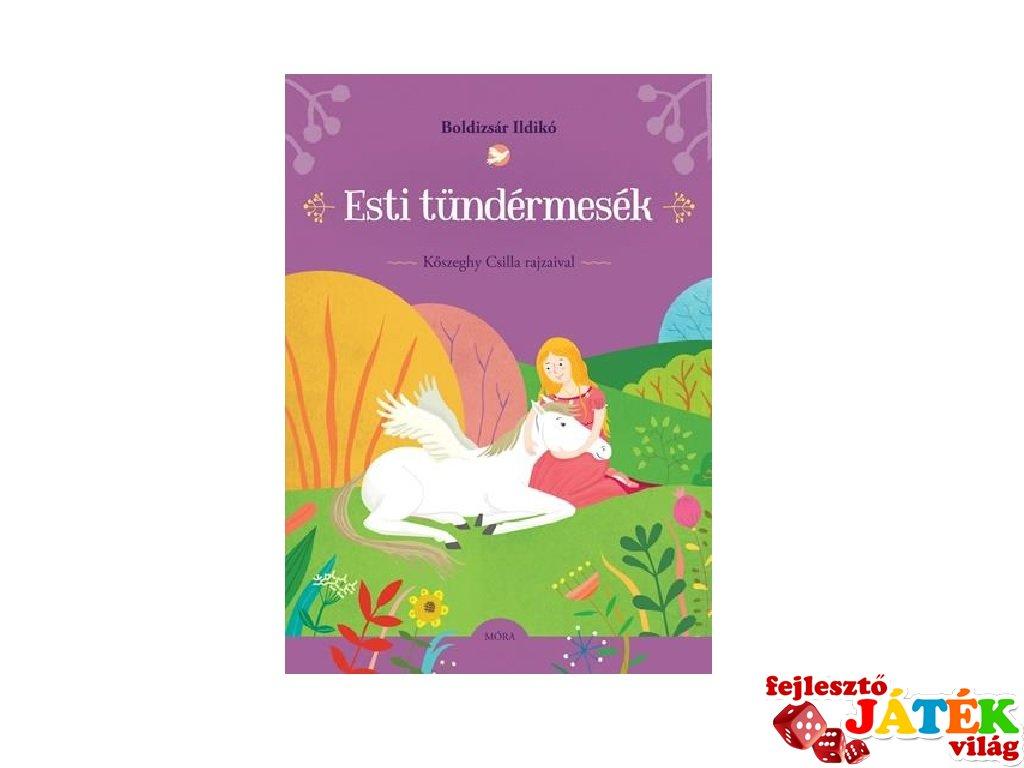 Esti tündérmesék, gyerekkönyv (MO, 5-10 év)