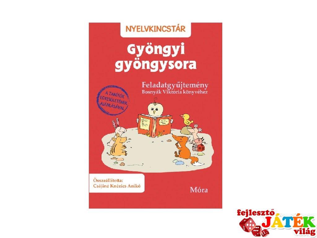 Gyöngyi gyöngysora, feladatgyűjtemény Bosnyák Viktória könyvéhez (MO, 7-10 év)