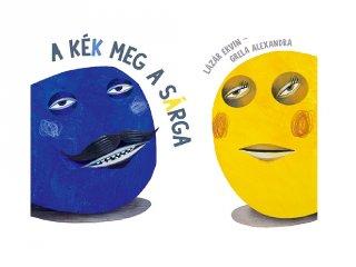 A Kék meg a Sárga, Papírszínház mese (Lázár Ervin)