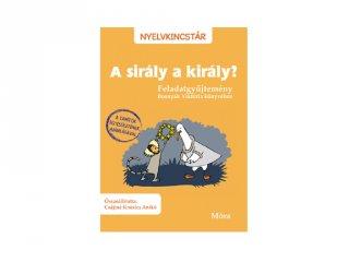 A sirály a király?, feladatgyűjtemény Bosnyák Viktória könyvéhez (MO, 7-10 év)