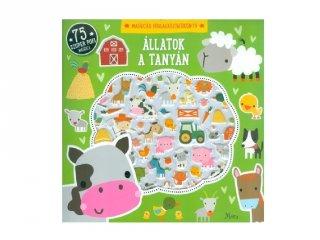 Állatok a tanyán, matricás foglalkoztatókönyv 75 szuper pufi matricával (MO, 3-6 év)