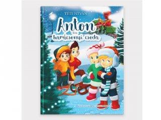 Anton és a karácsonyi csoda, könyv óvodásoknak (3-6 év)