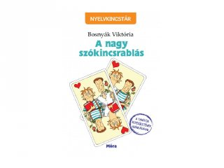 Bosnyák Viktória: A nagy szókincsrablás, tanulást segítő kiadvány (MO, 7-10 év)