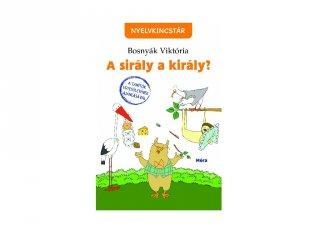 Bosnyák Viktória: A sirály a király? tanulást segítő kiadvány (MO, 7-10 év)