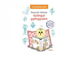 Bosnyák Viktória: Gyöngyi gyöngysora, tanulást segítő kiadvány (MO, 7-10 év)