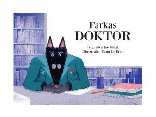 Farkas doktor, Papírszínház mese (Séverine Vidal)