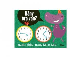 Hány óra van? letörölhető foglalkoztató könyv (MO, 3-8 év)