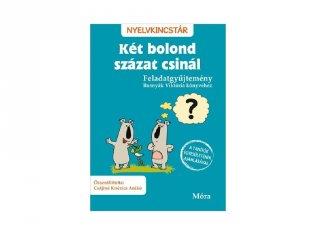 Két bolond százat csinál, feladatgyűjtemény Bosnyák Viktória könyvéhez (MO, 7-10 év)