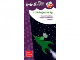 Lük Mini, Lük bajnokság, versenyfeladatok magyar nyelvtanból, 3. osztály (egyszemélyes, nyelvtani fejlesztőjáték, 9 éves kortól)