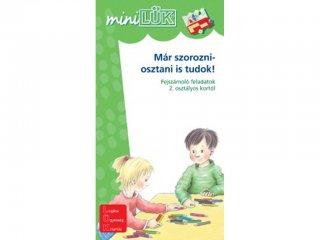 Lük Mini, Már szorozni- osztani is tudok! Fejszámoló feladatok (egyszemélyes, matematikai fejlesztőjáték, 5-12 év)