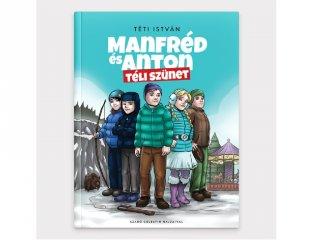 Manfréd és Anton - Téli szünet, gyerekregény (6-12 év)