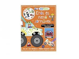 Mini művész Erős és menő járművek, színező könyv matricákkal (MO, 3-6 év)