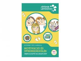 Motiváció és stresszkezelés, önfejlesztő munkafüzet (MO)