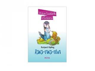 Rudyard Kipling: Riki Tiki Tévi, könyv kisiskolásoknak (MO, 6-9 év)