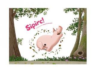 Sipirc!, Papírszínház mese (Yannick Lefrançois)