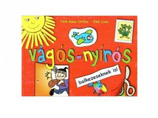 Vágós-nyírós kreatív játék, fejlesztő könyv (4-10 év)