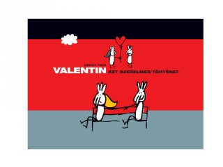 Valentin Két szerelmes történet, Papírszínház mese (Kárpáti Tibor)