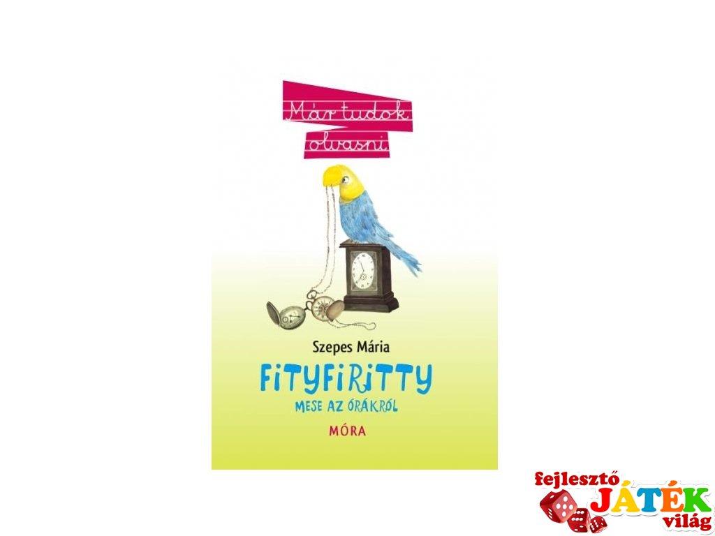 Szepes Mária: Fityfiritty, könyv kisiskolásoknak (MO, 6-9 év)